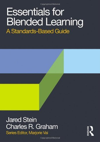 Download By Jared Stein Essentials for Blended Learning: A Standards-Based Guide (Essentials of Online Learning) [Paperback] pdf epub