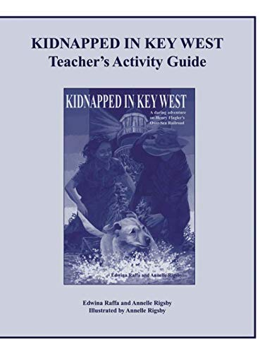 Kidnapped in Key West Teacher's Activity Guide (Technology Edition 11 Action In)