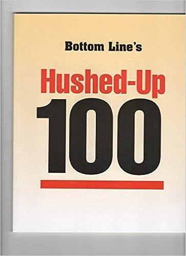 Bottom Line's Hushed-Up 100: Boardroom Inc : Amazon com: Books