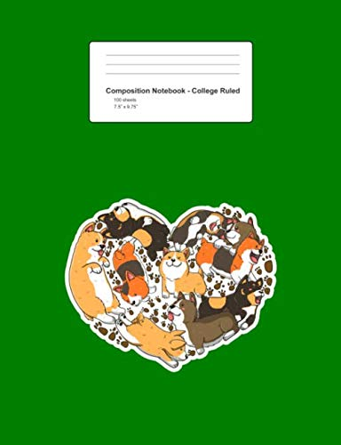 Composition Notebook - College Ruled: Heart Shaped Welsh Corgis Cute Dog Lover Gift - Green Blank Lined Exercise Book - Back To School Gift For ... Teens, Boys, Girls - -