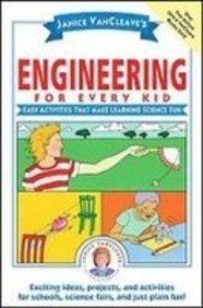 Download Janice Vancleave's Engineering for Every Kid: Easy Activities That Make Learning Science Fun (Science for Every Kid Series) ebook