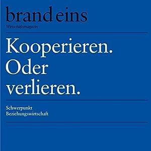 brand eins audio: Beziehungswirtschaft Audiomagazin