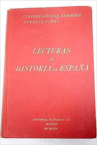 Lecturas de Historia de España: Amazon.es: Claudio Sánchez Albornoz/Aurelio Viñas: Libros