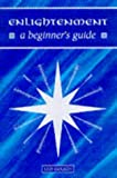 Enlightenment - A Beginner's Guide