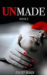 UNMADE (Bound for Pleasure Book 3)