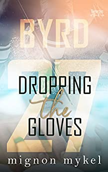 27: Dropping the Gloves by [Mykel, Mignon]