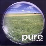 pure 2 〜be natural