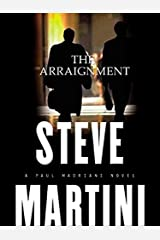 The Arraignment (Paul Madriani Novels Book 7) Kindle Edition