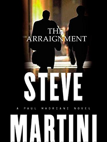 the-arraignment-paul-madriani-novels-book-7