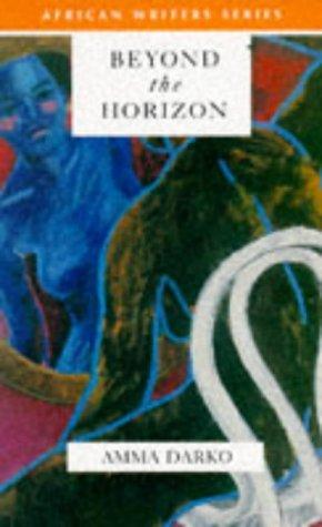 Beyond the Horizon (African Writers Series)