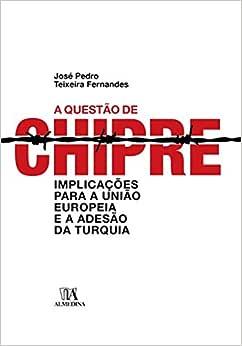A Questão de Chipre: Implicações Para a União Europeia e a