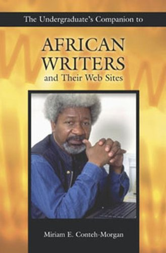 Search : The Undergraduate's Companion to African Writers and Their Web Sites (Undergraduate Companion Series)