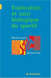 Exploration et suivi biologique du sportif