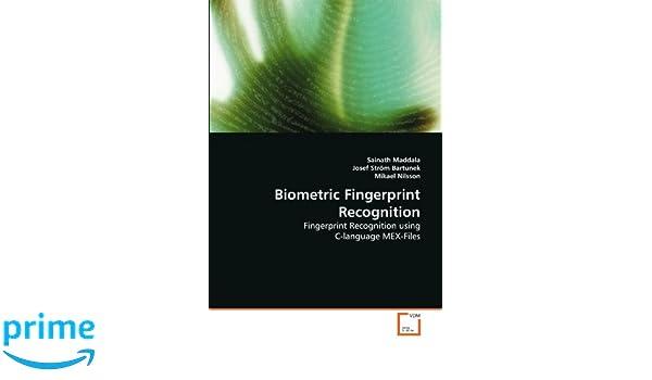 Biometric Fingerprint Recognition: Fingerprint Recognition