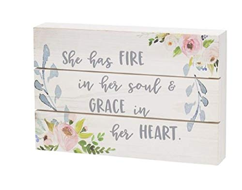 She has Fire In Her Soul And Grace In Her Heart, Flower Design Box Sign, 9