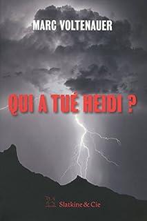 Qui a tué Heidi?, Voltenauer, Marc