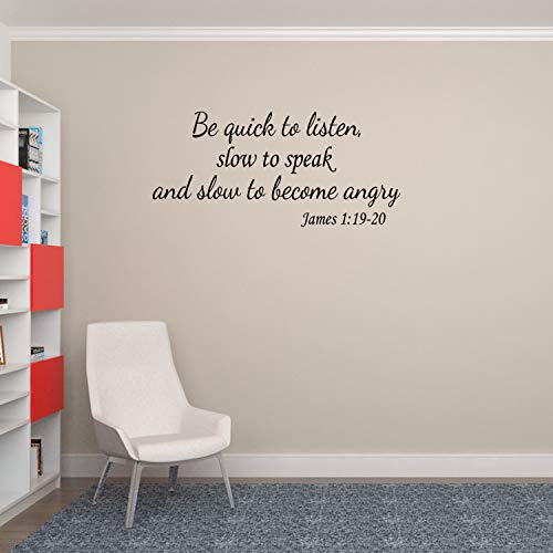 Empresal Wall Decal Quote James 1 Be Quick to Listen Slow Speak and Become Angry Vinyl Sticker Home Decor Sign Words Lettering (Quick To Listen And Slow To Speak)