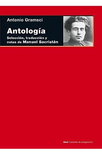 Antología. Selección, Traducción Y Notas De Manuel Sacristán