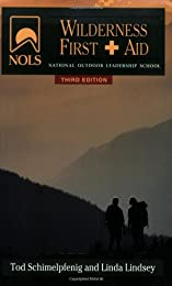 Nols Wilderness First Aid (Nols Library)