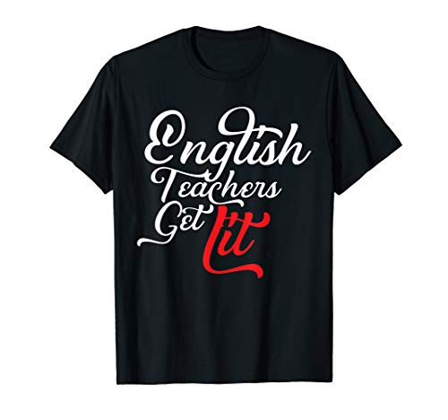 English Teachers Get Lit Funny Pun English Teacher for sale  Delivered anywhere in USA