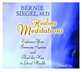 Healing Meditations: Enhance Your Immune System and Find the Key to Good Health (Healthy Living Audio) by Siegel, Bernie S. (2003) Audio CD