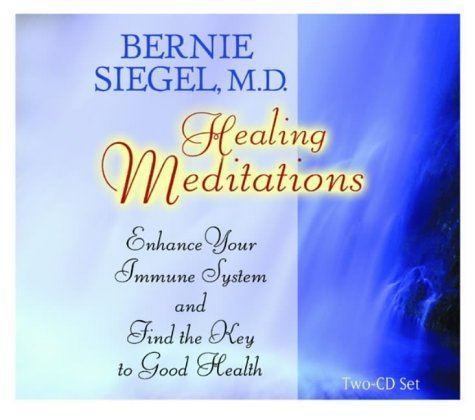 Healing Meditations: Enhance Your Immune System and Find the Key to Good Health (Healthy Living Audio) by Siegel, Bernie S. (2003) Audio CD by Hay House Inc