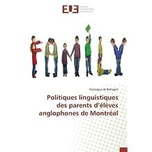 Politiques linguistiques des parents d'élèves anglophones de Montréal