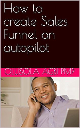 How to create Sales Funnel on autopilot