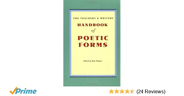 Amazon The Teachers And Writers Handbook Of Poetic Forms