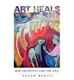 img - for Art Heals: How Creativity Cures the Soul (Paperback) - Common book / textbook / text book