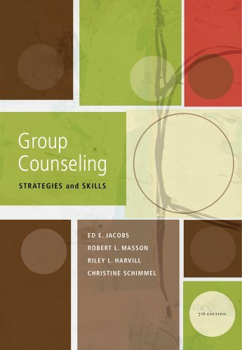 By Ed E. Jacobs, Robert L. L. Masson, Riley L. Harvill, Christine J. Schimmel: Group Counseling: Strategies and Skills Seventh (7th) Edition