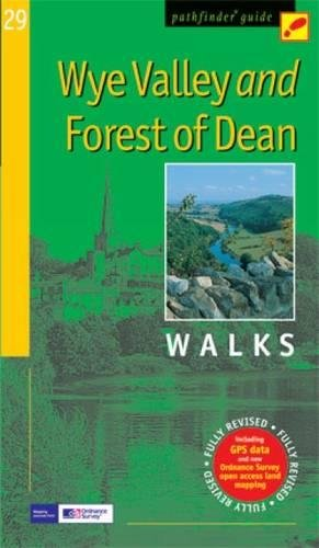 Wye Valley and Forest of Dean (Pathfinder Guide)