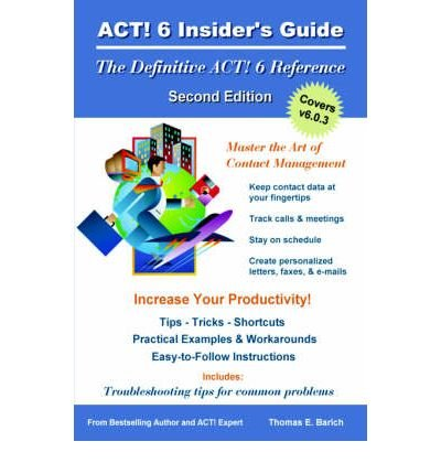 Download ACT! 6 Insider's Guide (Paperback) - Common pdf epub