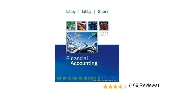 Financial accounting robert libby patricia libby daniel short financial accounting robert libby patricia libby daniel short 9780073208145 amazon books fandeluxe Choice Image
