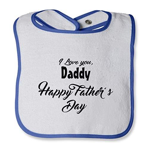 I Love You Daddy Happy Father'S Day Cotton Boys-Girls Baby Terry Bib Contrast Trim - White Royal Blue, One - Bib Blue Infant Royal