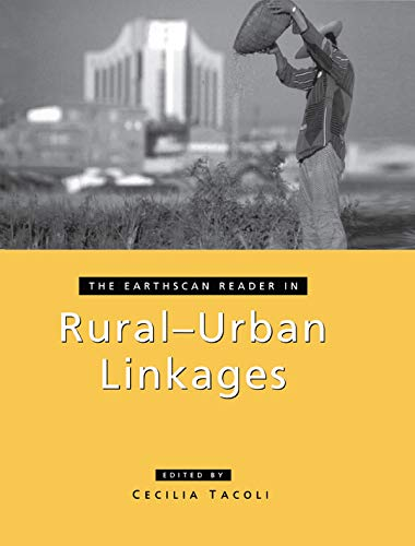 The Earthscan Reader in Rural-Urban Linkages (Earthscan Reader Series)