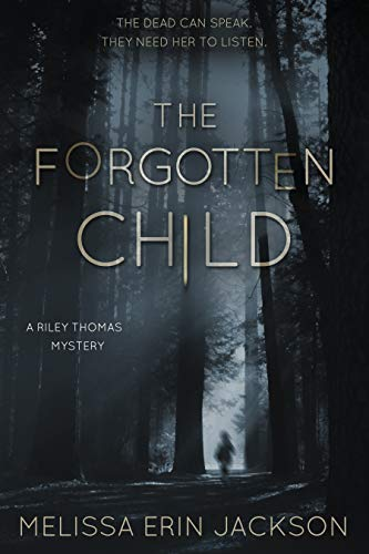 The Forgotten Child (A Riley Thomas Mystery Book -