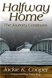 Halfway Home, Jackie K. Cooper, 0865549729