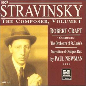 Stravinsky: The Composer, Vol. 1 (Stravinsky Robert Craft)