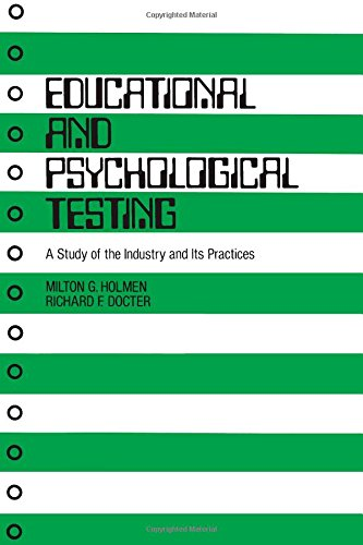 Educational and Psychological Testing: A Study of the Industry and Its Practices