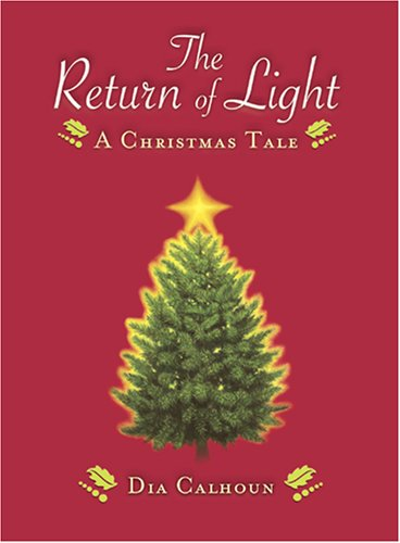 The Return of Light: A Christmas Tale