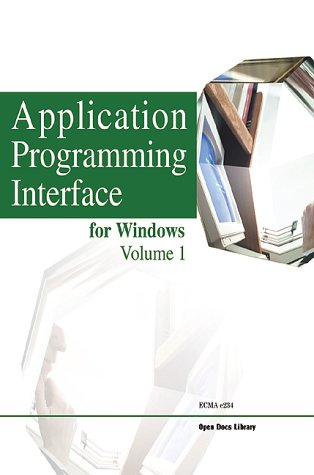Application Programming Interface for Windows, Volume 1 (Open Documents Standards Library) pdf epub