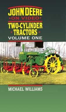 John Deere On Video - Two-Cylinder Tractors Volume 1