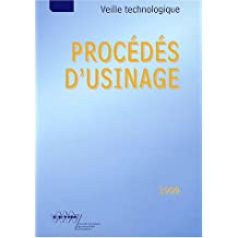 D'usinage 1999: Veille Technologique