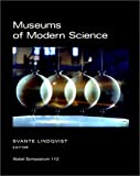 Museums of Modern Science : Nobel Symposium 112, Nobel Symposium Staff and Lindqvist, Svante, 0881352993