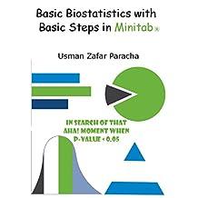 Basic Biostatistics with Basic Steps in Minitab®