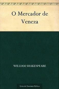 O Mercador de Veneza por [Shakespeare, William]