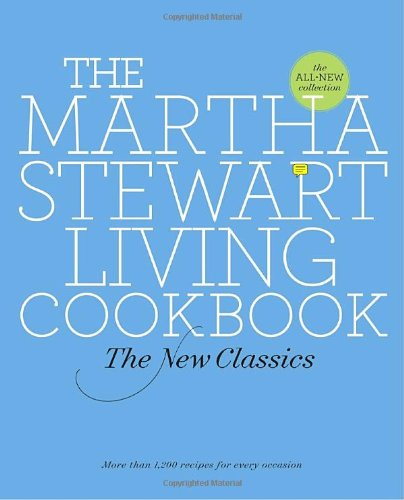the-martha-stewart-living-cookbook-the-new-classics