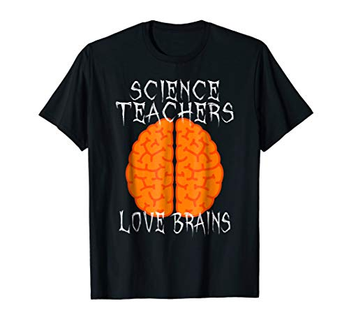 Science T-Shirt Teachers Love Brains Tee Gift Halloween Men