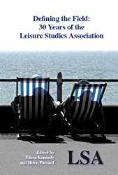 Defining the Field - 30 Years of the Leisure Studies Association